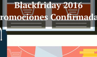Black Friday 2016-Promociones confirmadas