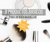 Los 8 productos básicos para un buen maquillaje