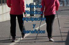 Marcha Nórdica: equipación y beneficios